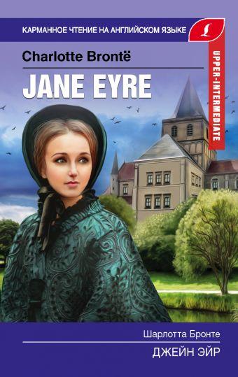 Джейн Эйр. Upper-Intermediate