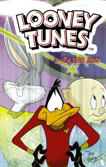 Looney Tunes: В чём дело, док?