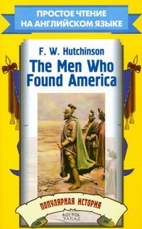 The Men Who Found America. Популярная история