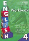 Рабочая тетрадь к учебнику английского языка для 4класса общеобразовательных учр